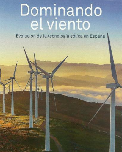 """""""Dominando el viento"""", un libro para saberlo todo sobre el viento y la tecnología eólica"""