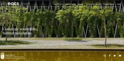 EACS, la página web de la construcción sostenible que acaba de abrir la Región de Murcia