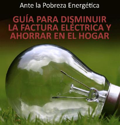 Guía para disminuir la factura eléctrica y ahorrar en el hogar