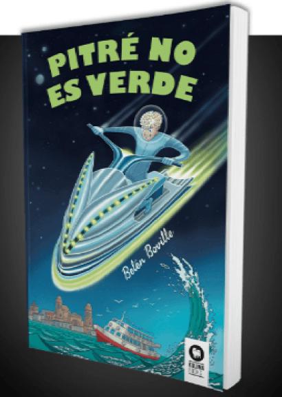 """""""Pitre no es verde"""", una novela juvenil de aventuras con el cambio climático de transfondo"""