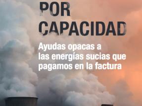 18.000 M€ regalados en pagos por capacidad a las eléctricas