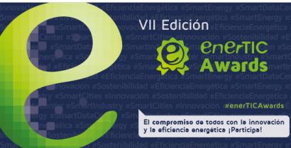 enerTIC lanza la séptima edición de sus premios a la Eficiencia Energética en la era digital