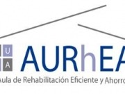Vuelven los Foros AURhEA, Aula de Rehabilitación Eficiente y Ahorro