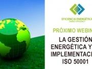 Webinar para la eficiencia energética sobre la ISO 50001