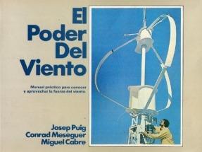 El viento ya soplaba hace 35 años… y antes