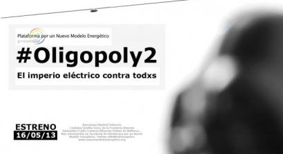 Oligopoly2, documental que desenmascara a las eléctricas, se estrenó ayer