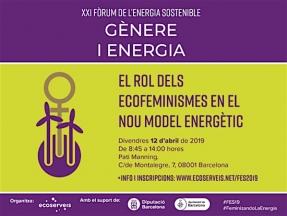 El XXI Fórum de la Energía Sostenible gira en torno al rol de los ecofeminismos en el nuevo modelo energético