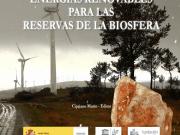 Energías renovables para las reservas de la Biosfera españolas